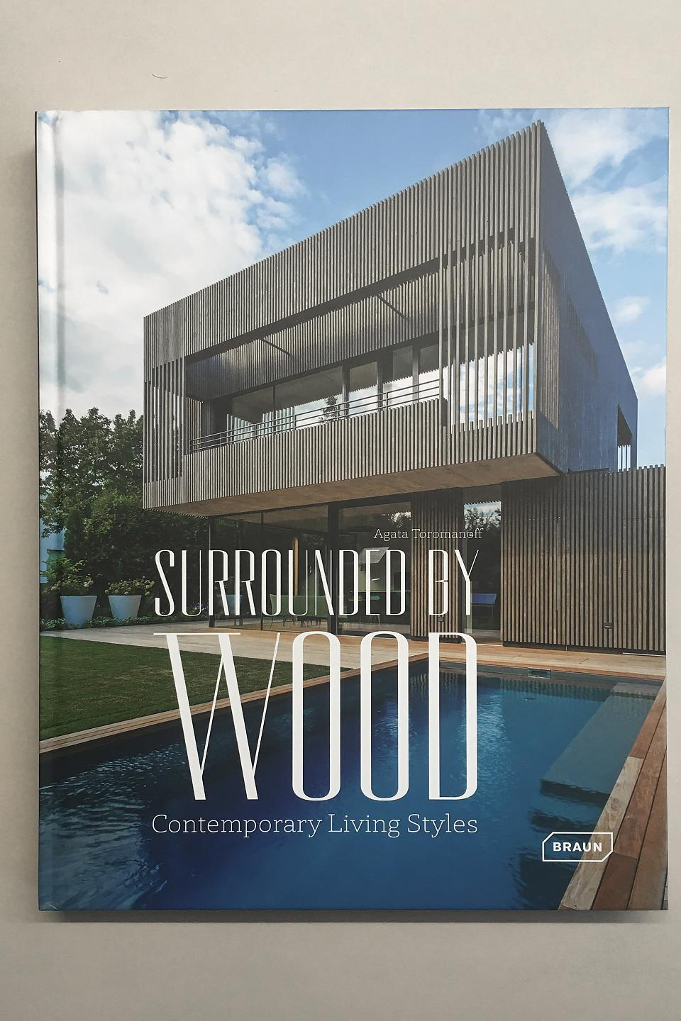 2020 Braun Publishing Surrounded by Wood Agata Toromanoff